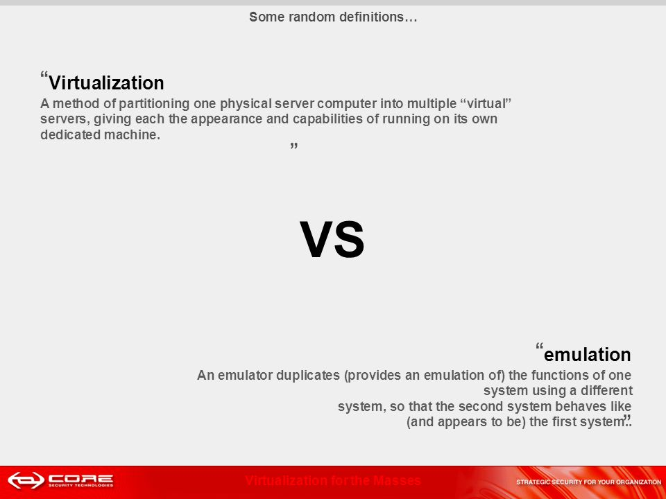 Virtualization for the Masses Lost in translation Dynamic Recompilation PPC.data # section declaration - variables only msg:.string Hello, world!\n len =.