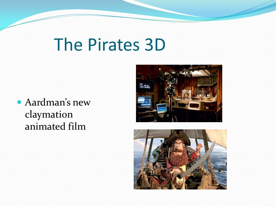 The Pirates 3D Aardmans new claymation animated film