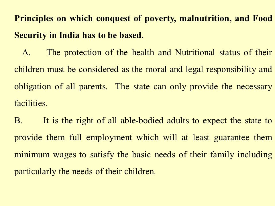 Principles on which conquest of poverty, malnutrition, and Food Security in India has to be based.