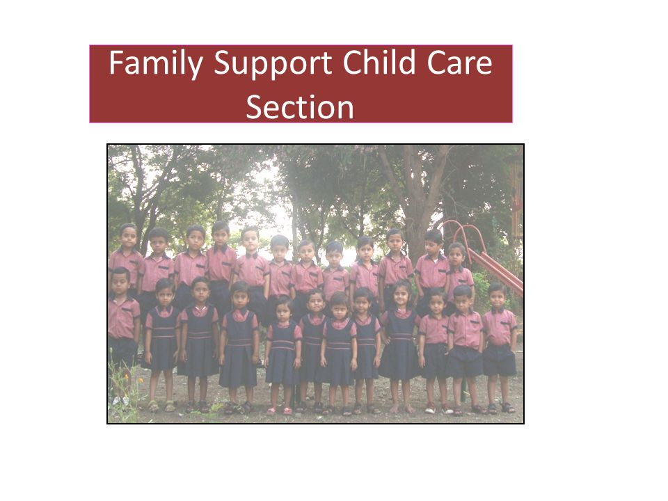 Family Support Child Care Section
