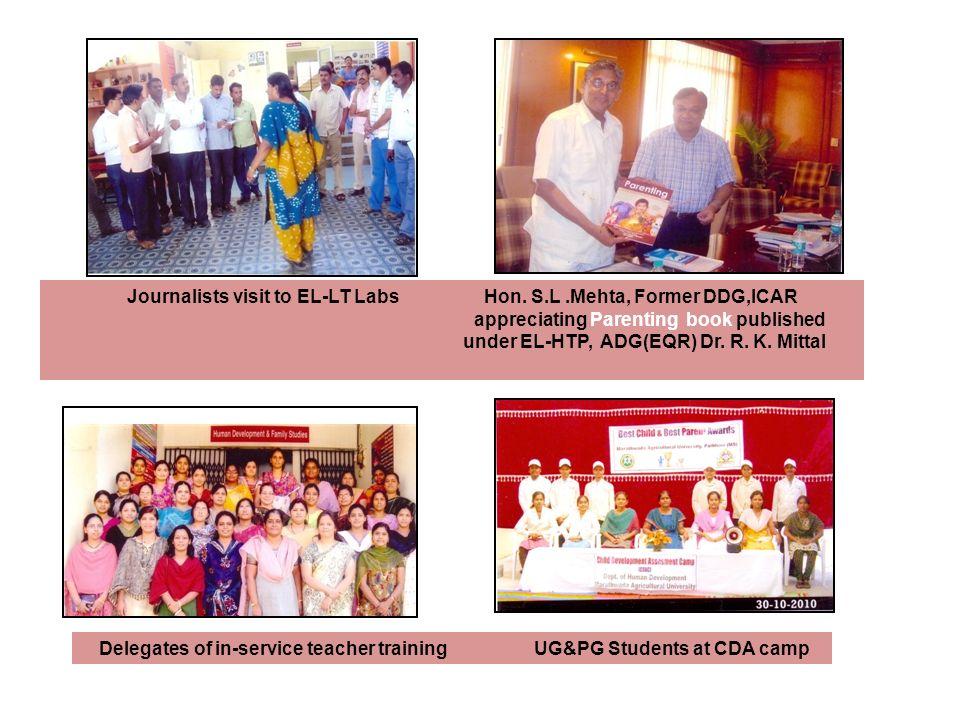 Journalists visit to EL-LT Labs Hon. S.L.Mehta, Former DDG,ICAR appreciating Parenting book published under EL-HTP, ADG(EQR) Dr. R. K. Mittal Delegate