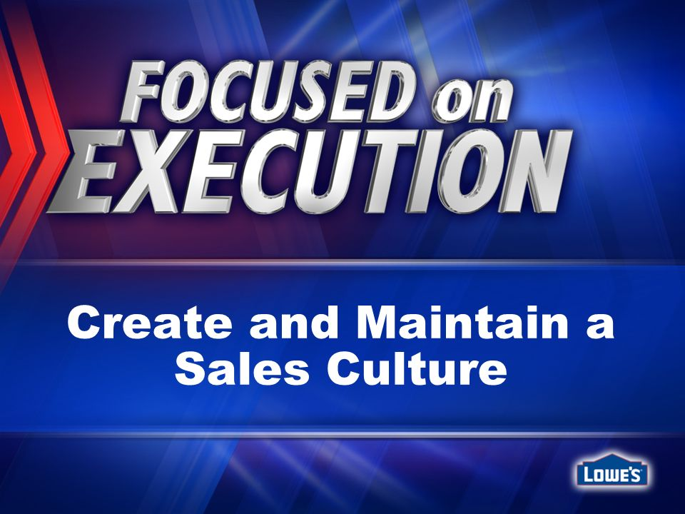 Create and Maintain a Sales Culture