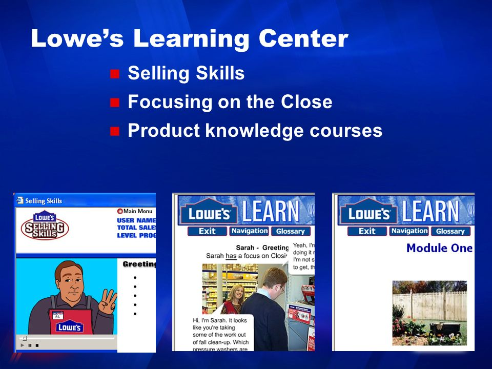 Lowes Learning Center Selling Skills Focusing on the Close Product knowledge courses
