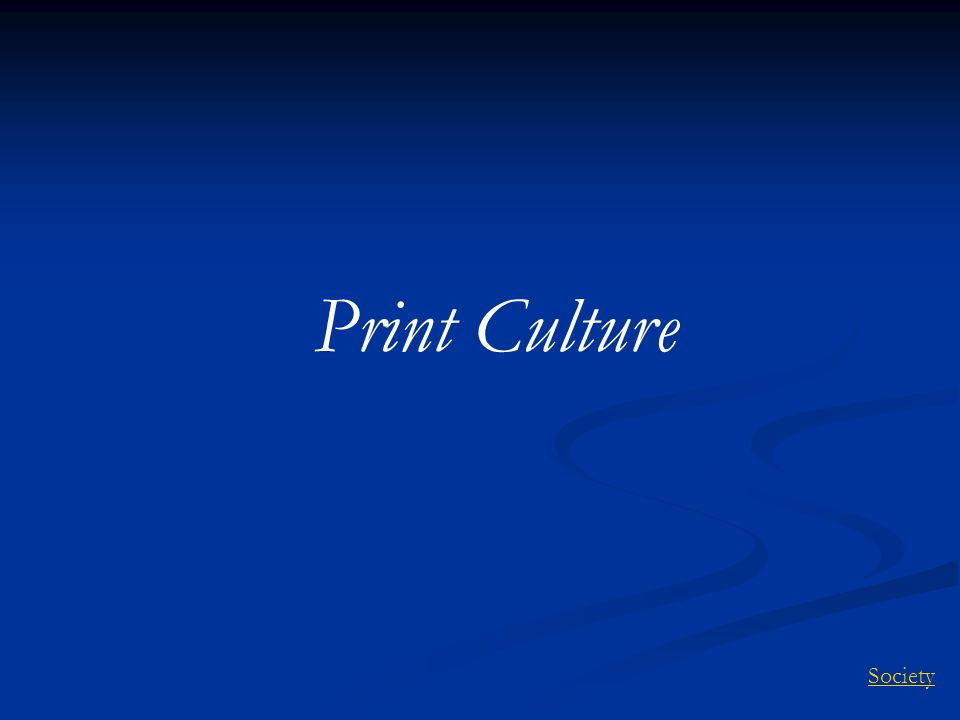 Print Culture Society