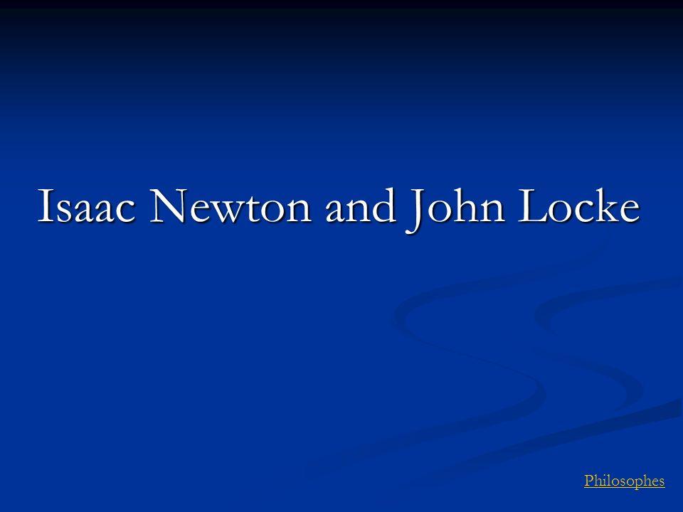 Philosophes Isaac Newton and John Locke