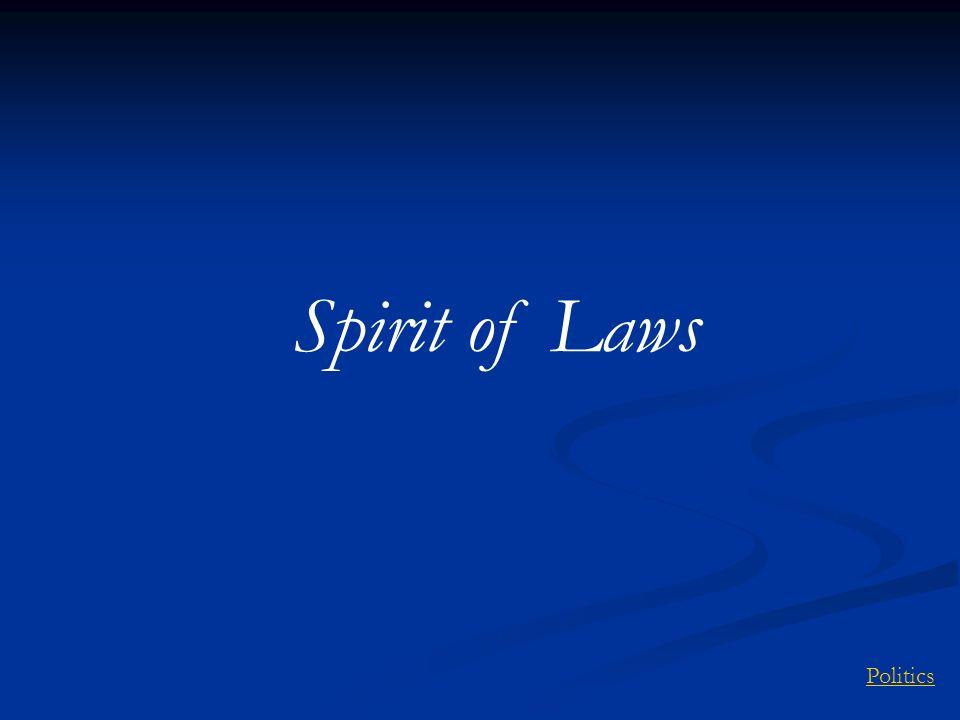 Spirit of Laws Politics