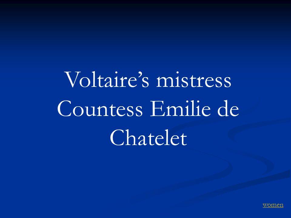 Voltaires mistress Countess Emilie de Chatelet women