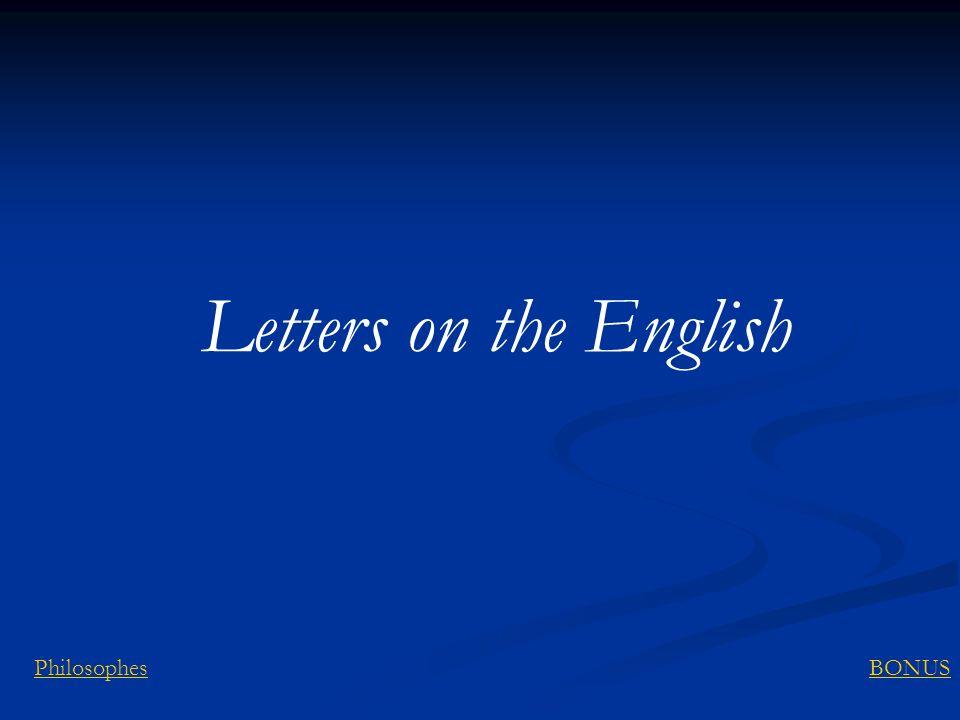 Letters on the English BONUSPhilosophes