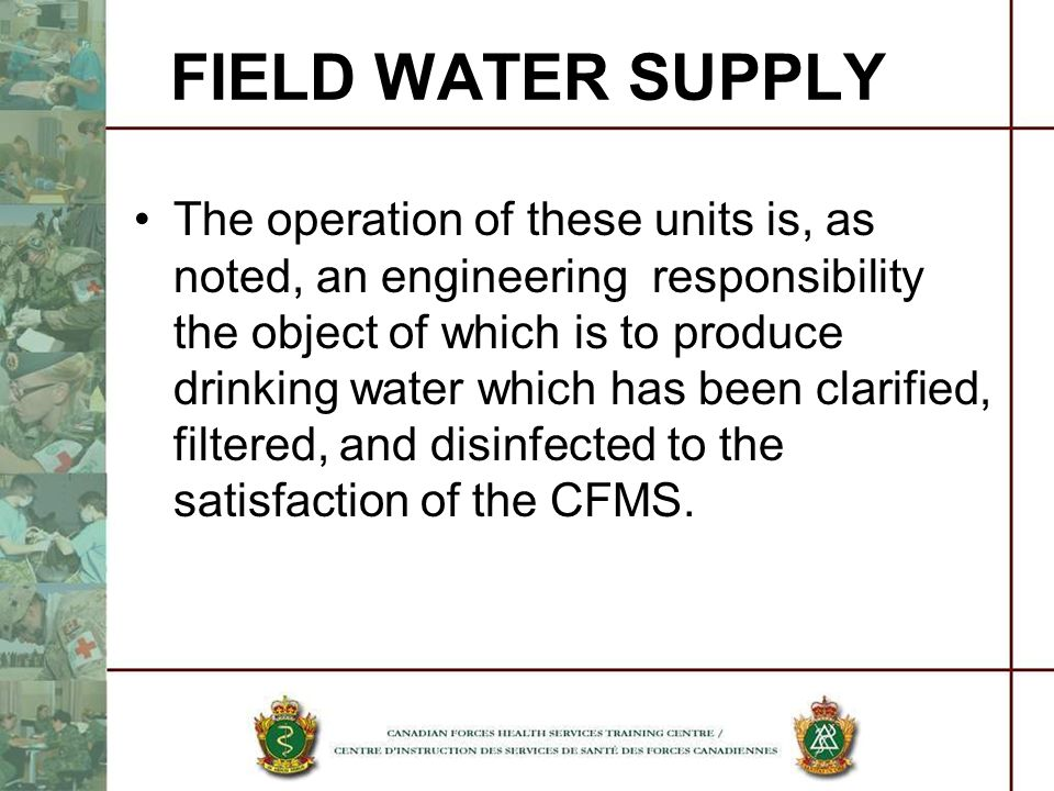 The operation of these units is, as noted, an engineering responsibility the object of which is to produce drinking water which has been clarified, fi
