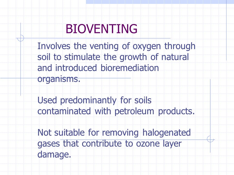 BIOSTIMULATION The use of nutrients or substrates to stimulate the naturally occurring organisms that can perform bioremediation. Fertilizer and growt