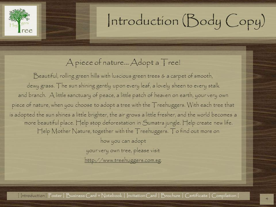 Introduction (Body Copy) A piece of nature… Adopt a Tree.