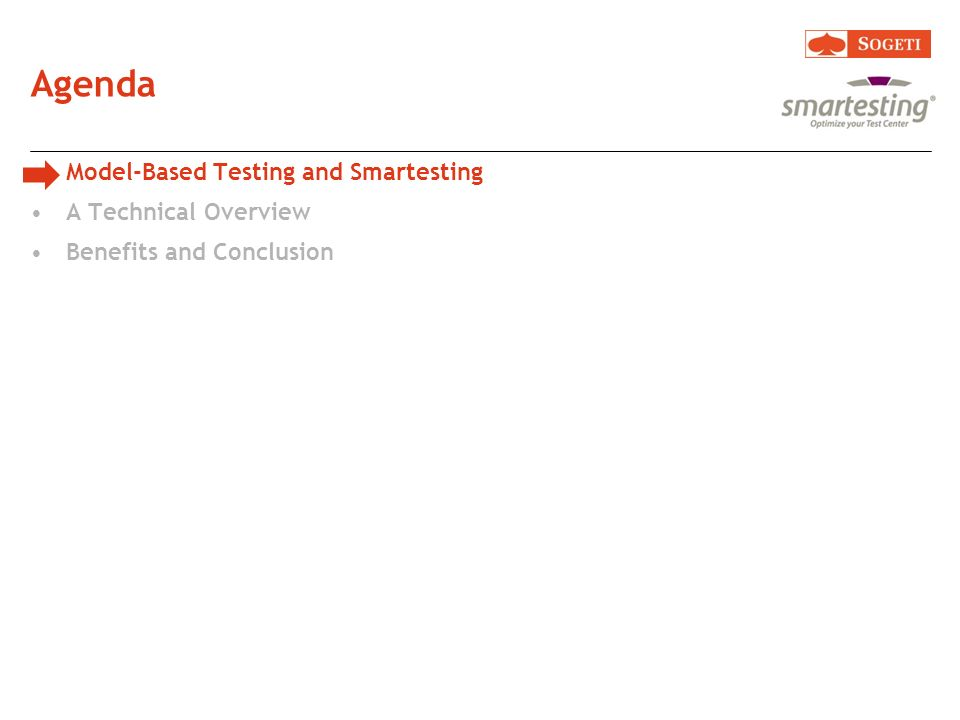 Agenda Model-Based Testing and Smartesting A Technical Overview Benefits and Conclusion