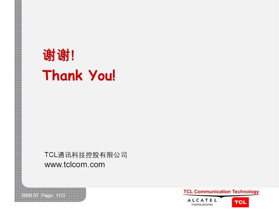 2008.07 Page: 11/3 TCL www.tclcom.com ! Thank You!