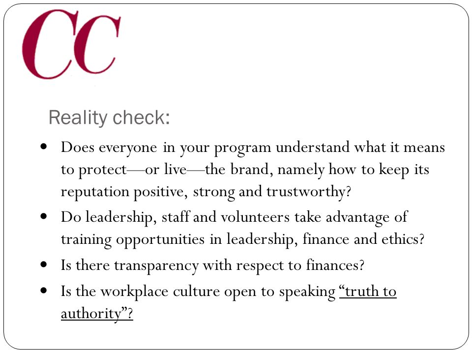 Protect your brand… …by living your brand.