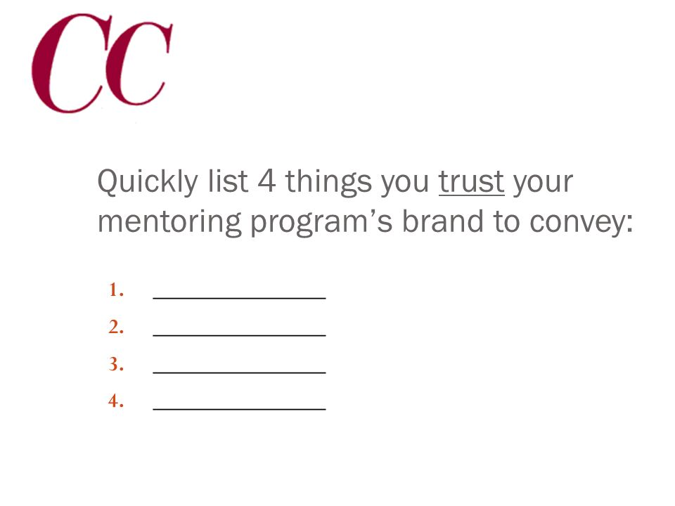 The answers to these can help you: Fundraise Attract quality board members Market your programs Recruit and retain mentors and staff Tell your story o