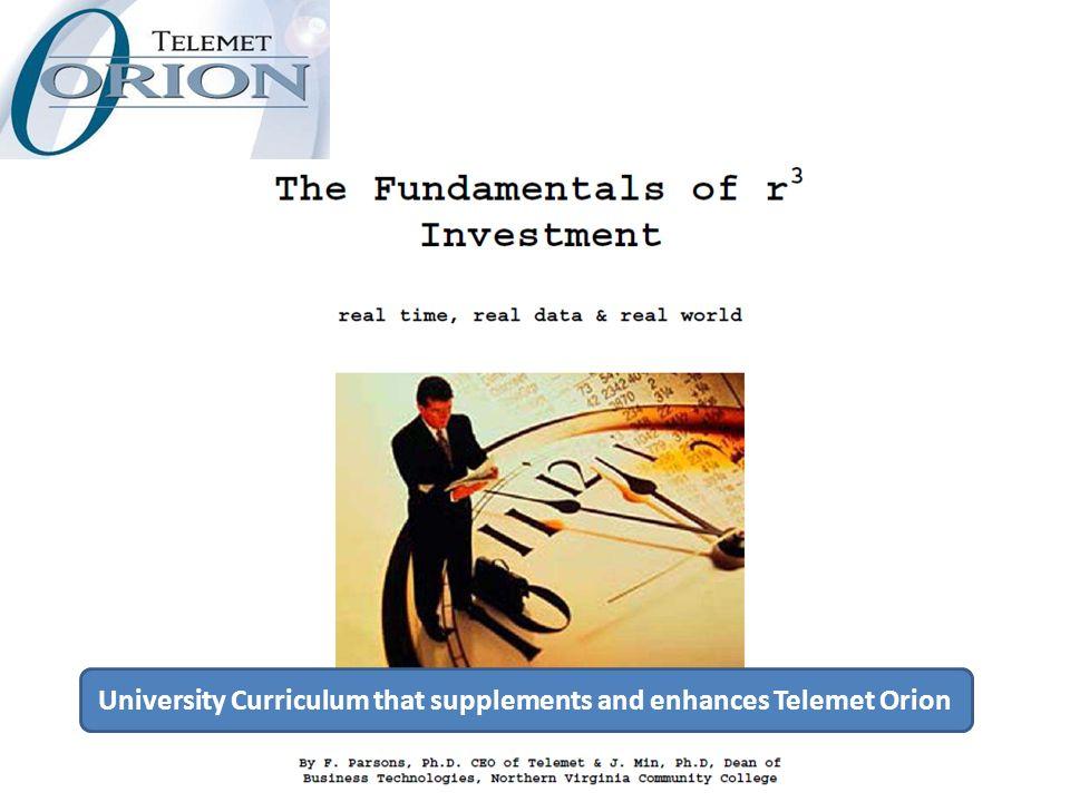 University Curriculum that supplements and enhances Telemet Orion