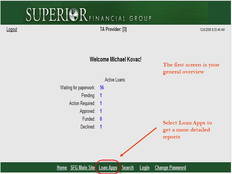 22 The first screen is your general overview Select Loan Apps to get a more detailed reports