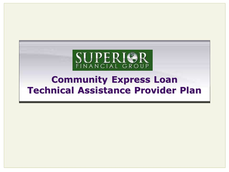 26 Community Express Loan Technical Assistance Provider Plan