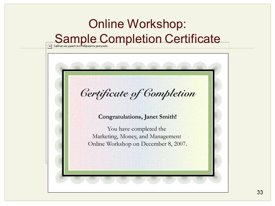 33 Online Workshop: Sample Completion Certificate