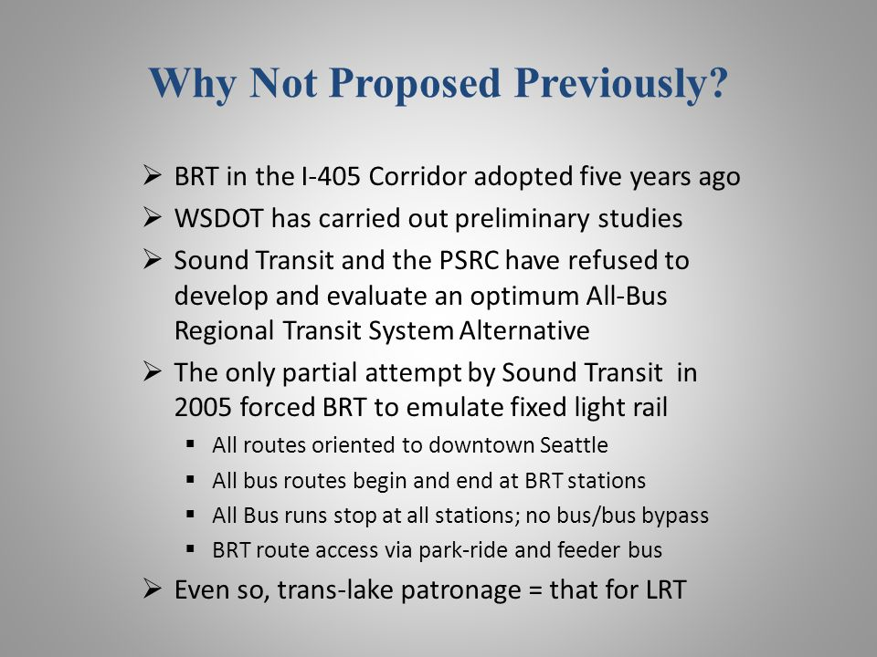 Why Not Proposed Previously.