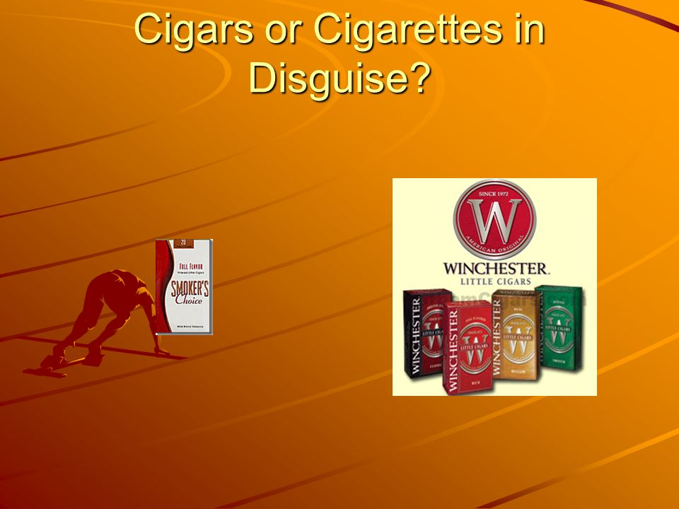 Cigars or Cigarettes in Disguise?