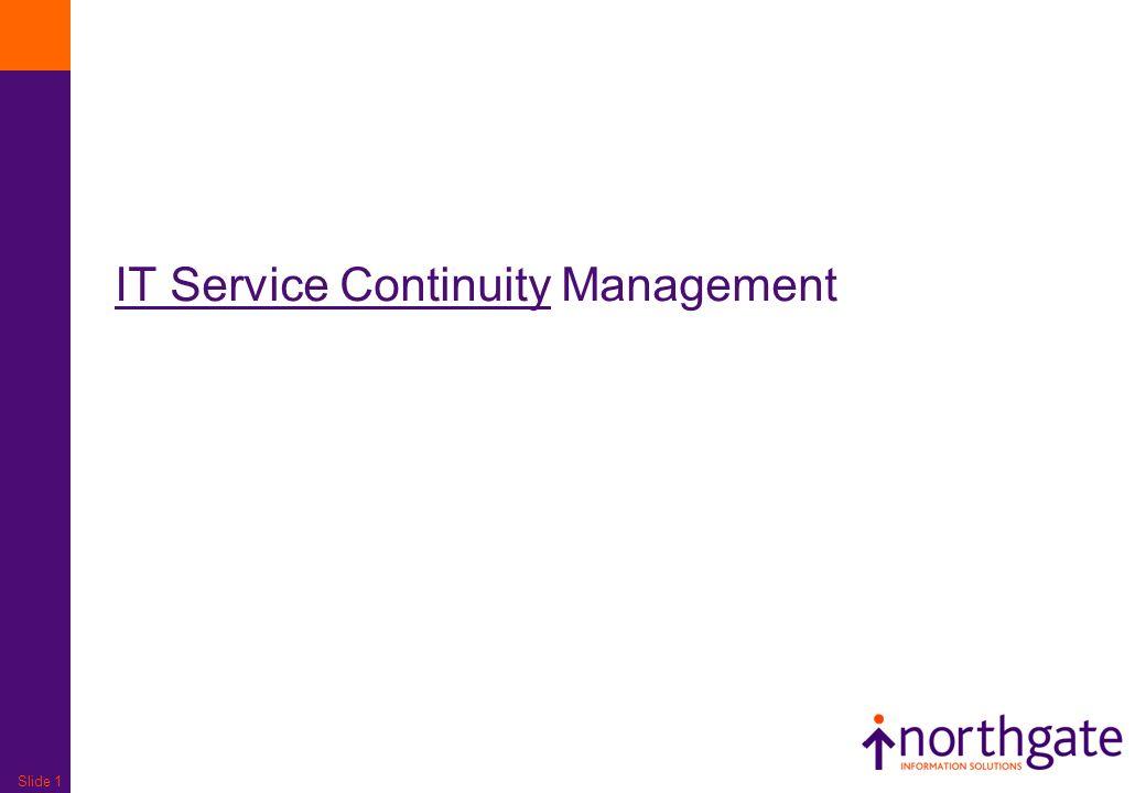 Slide 1 IT Service Continuity Management
