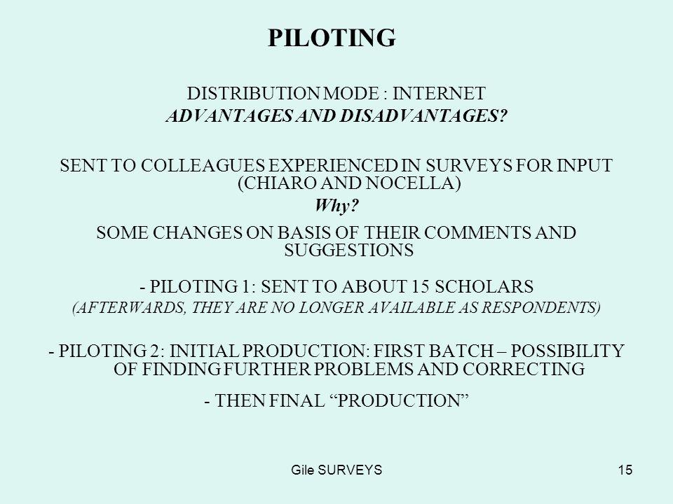 Gile SURVEYS15 PILOTING DISTRIBUTION MODE : INTERNET ADVANTAGES AND DISADVANTAGES.