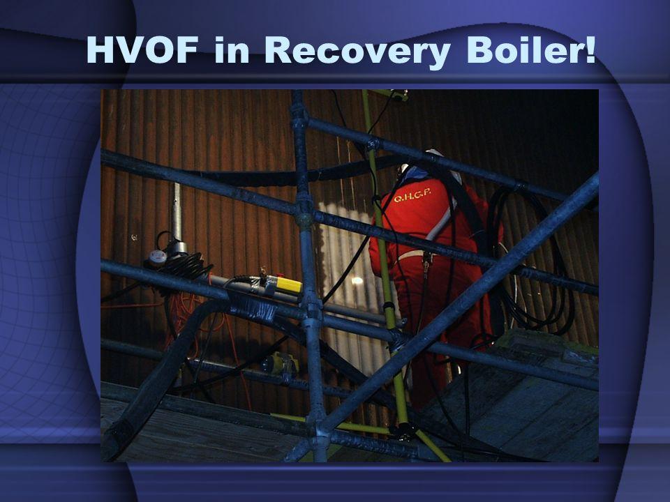 HVOF in Recovery Boiler!