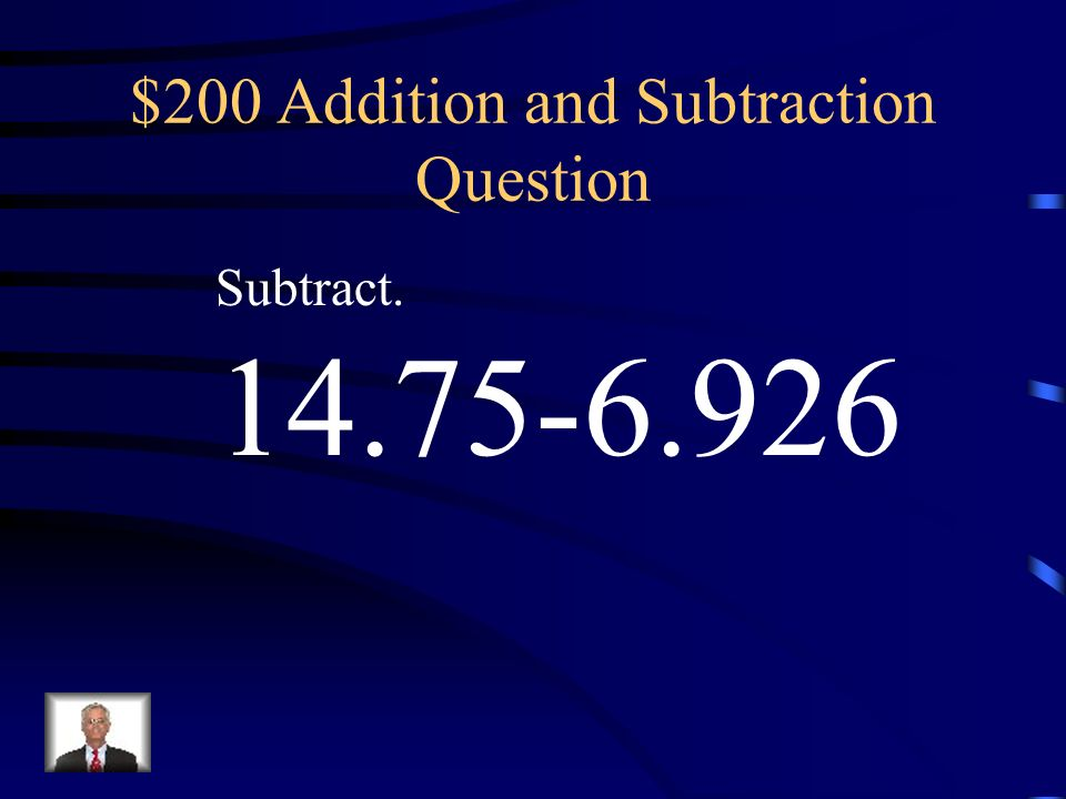 $100 Addition and Subtraction Answer 9.238
