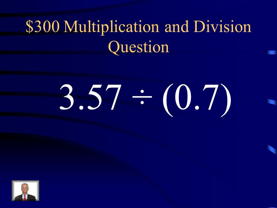 $200 Multiplication and Division Answer -0.3