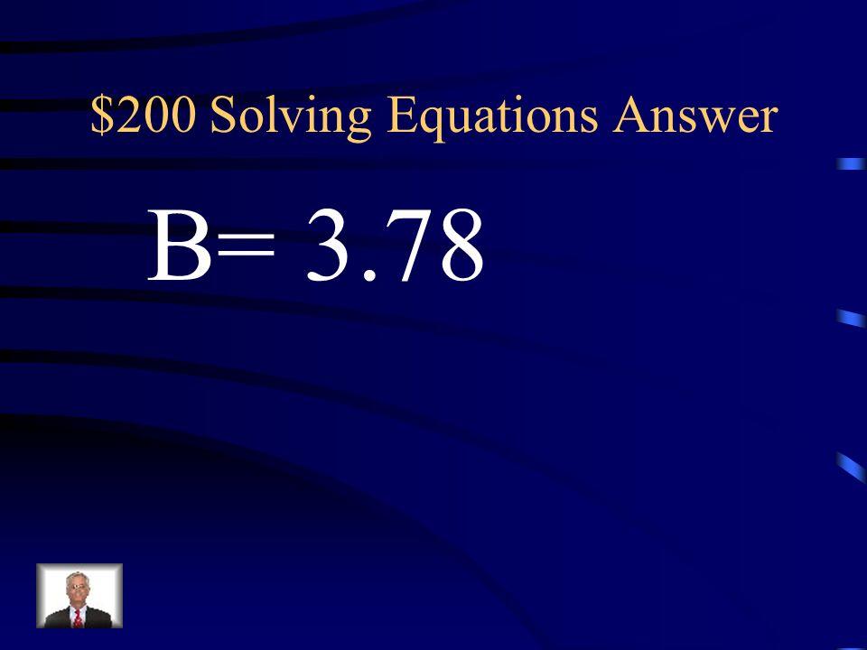 $200 Solving Equations Question B÷1.8=2.1