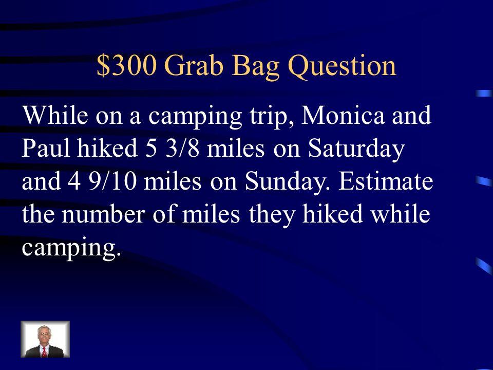 $200 Grab Bag Answer 2
