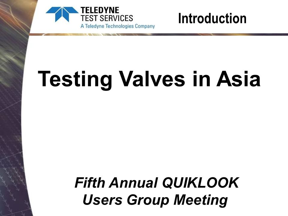 AOV Scope – 68 valves – 68 static tests – 6 dynamic tests TPC I/C Staff – Very limited valve experience – Do not understand testing – They kept asking me about torque switch settings??