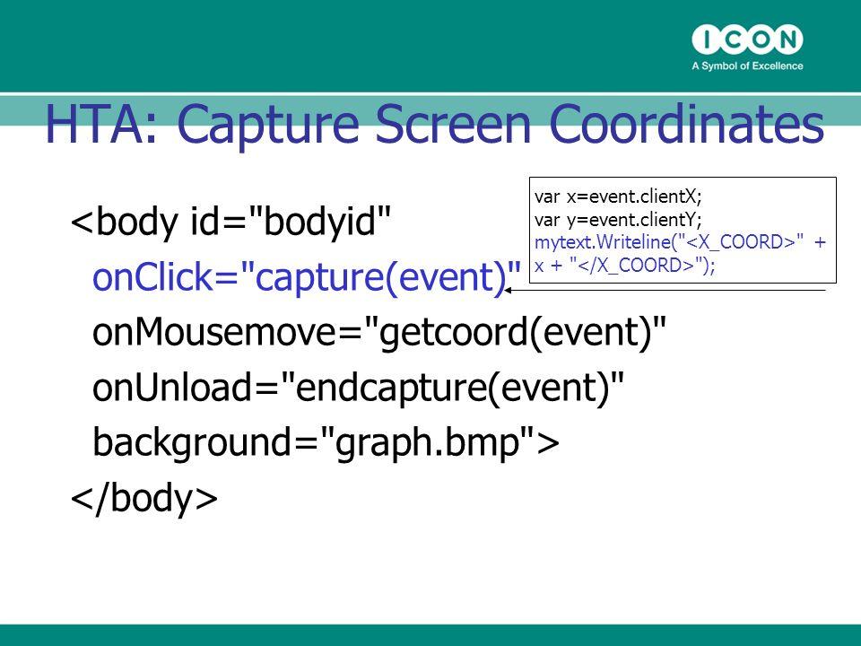 HTA: Capture Screen Coordinates <body id=