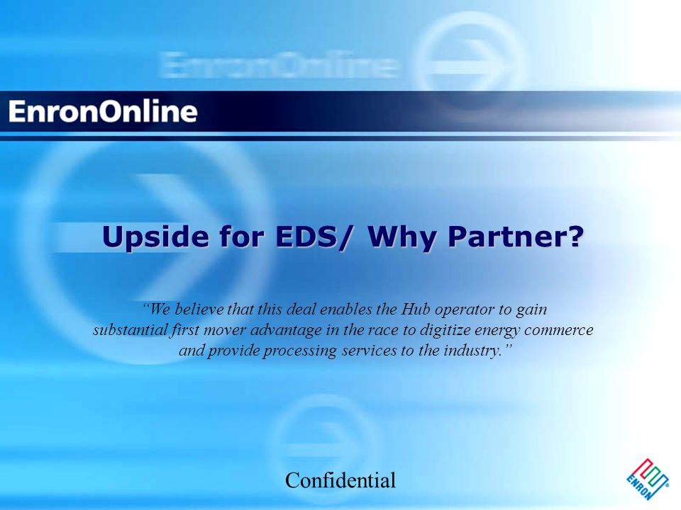 Confidential Upside for EDS/ Why Partner.