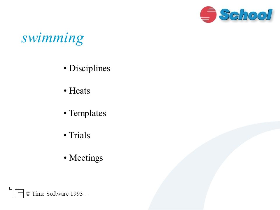 swimming Disciplines Heats Templates Trials Meetings © Time Software 1993 –
