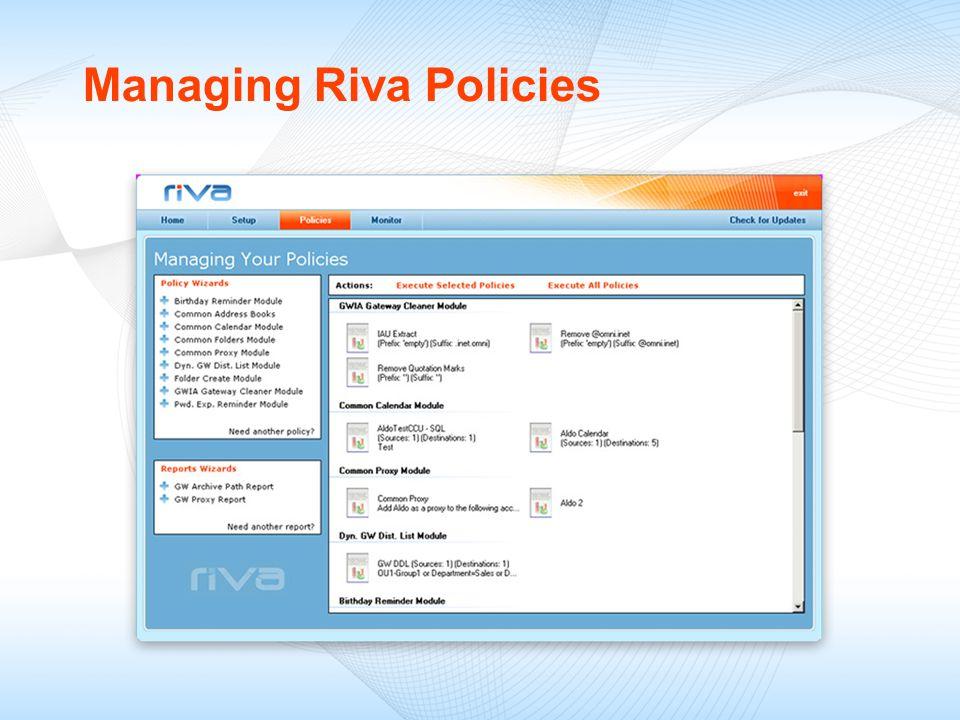 Managing Riva Policies