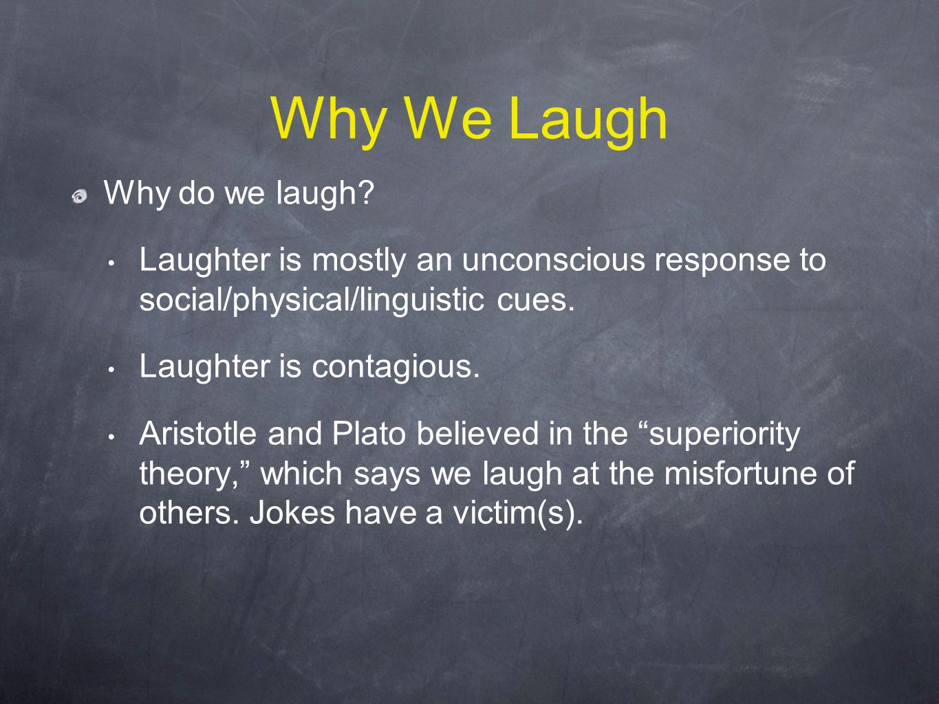 Why We Laugh Why do we laugh.