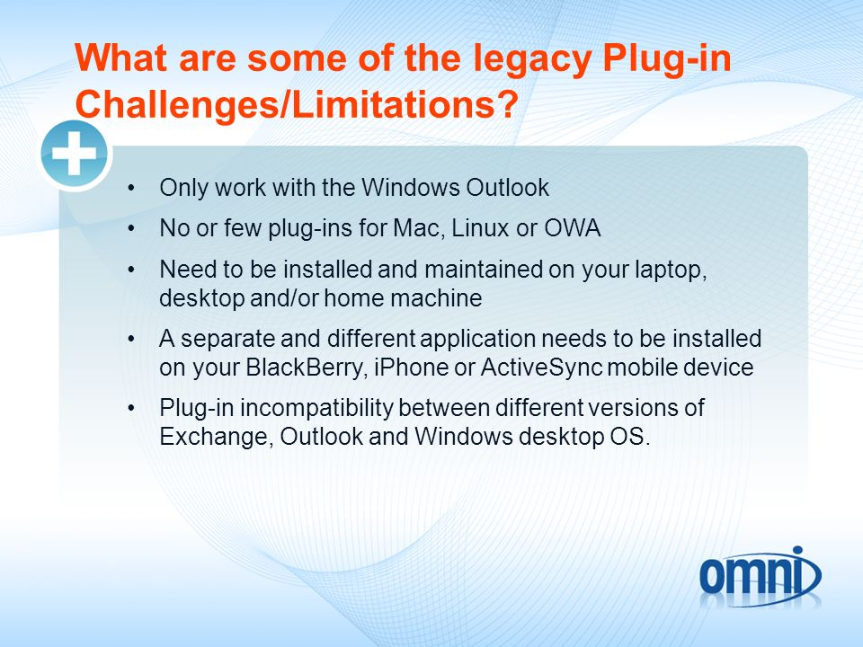 And What are some of the Plug-in Challenges/Limitations.