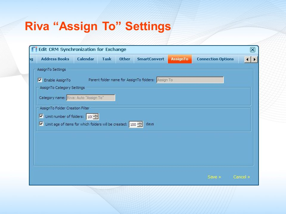 Riva Assign To Settings