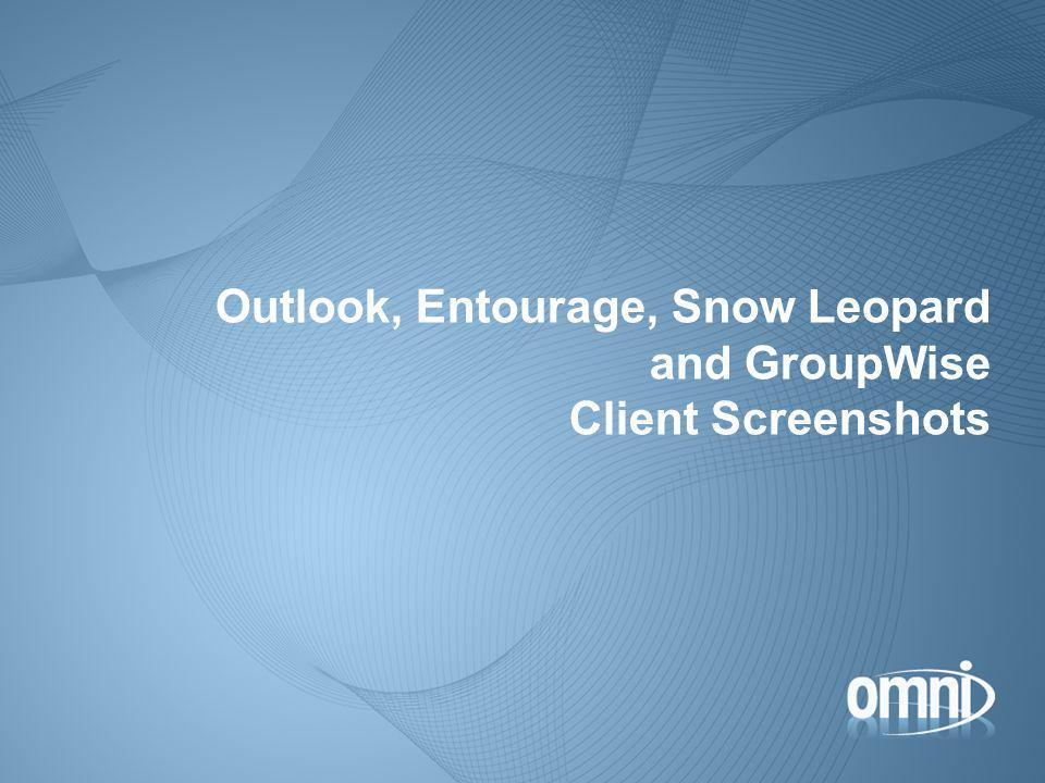 Outlook, Entourage, Snow Leopard and GroupWise Client Screenshots