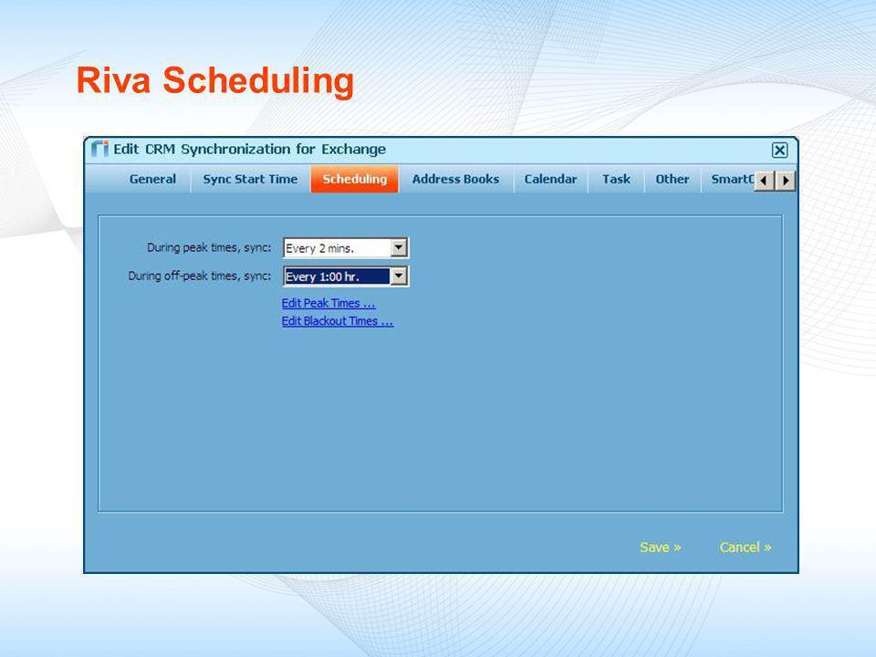 Riva Scheduling