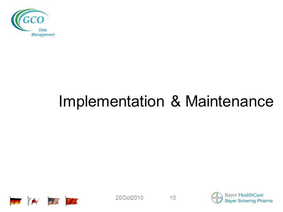 GCO Data Management 20Oct201010 Implementation & Maintenance