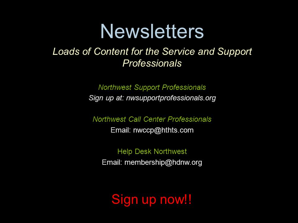 Explore Your Options High Tech High Touch Solutions Newsletters Loads of Content for the Service and Support Professionals Northwest Support Professio