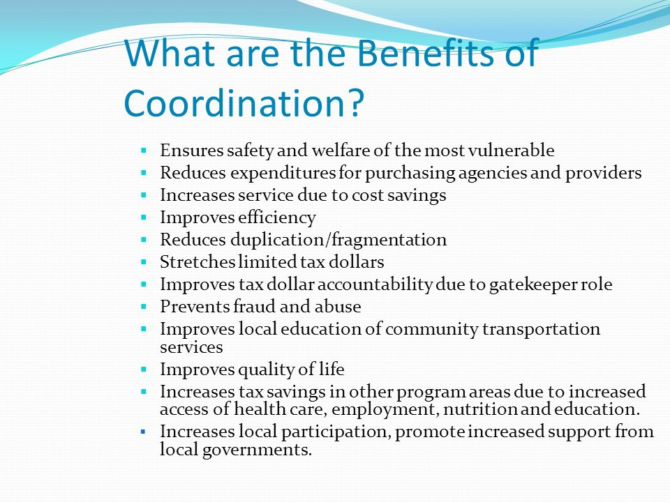 What are the Benefits of Coordination.