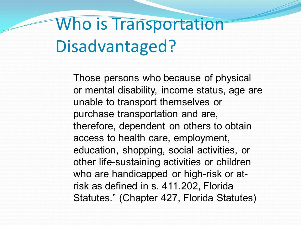 Who is Transportation Disadvantaged.