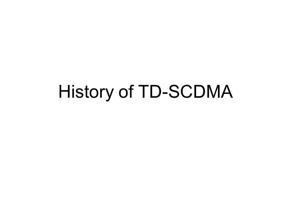 History of TD-SCDMA
