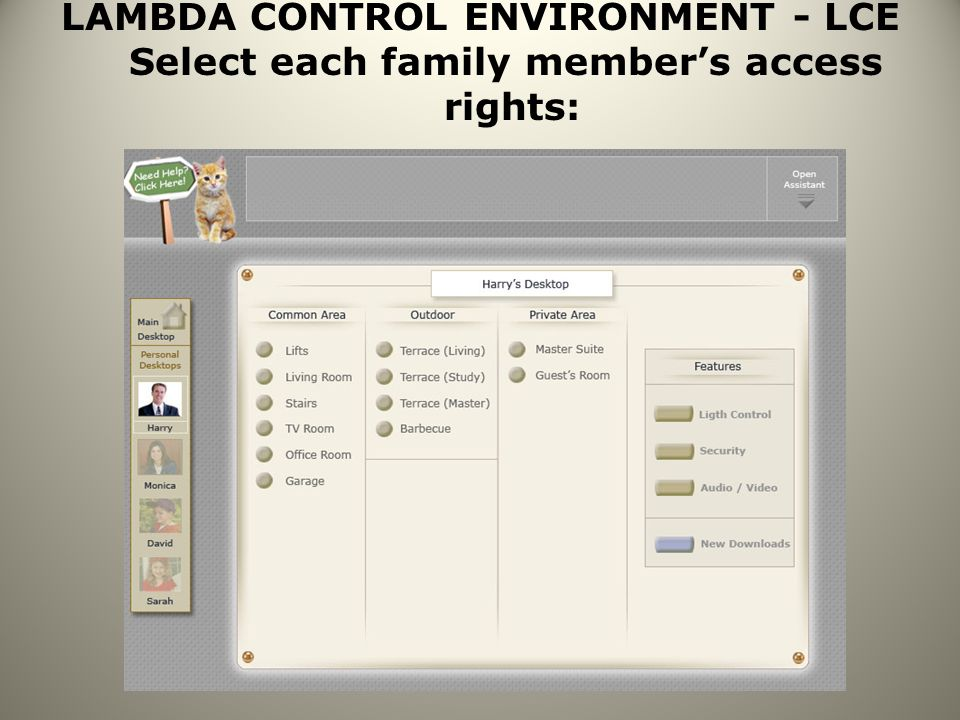 LAMBDA CONTROL ENVIRONMENT - LCE Select each family members access rights: