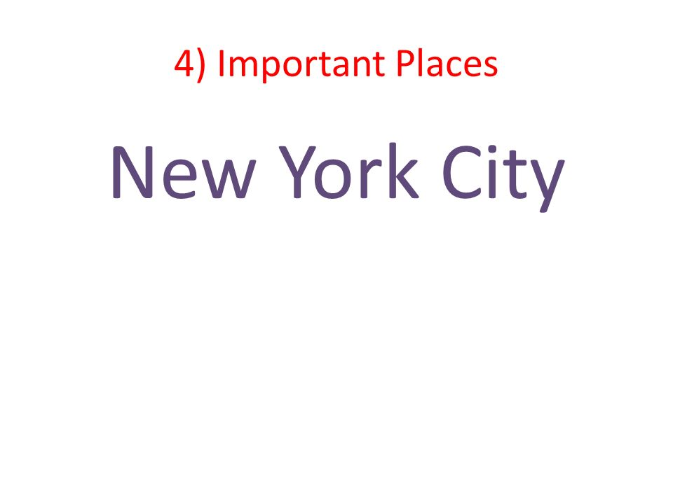 4) Important Places New York City