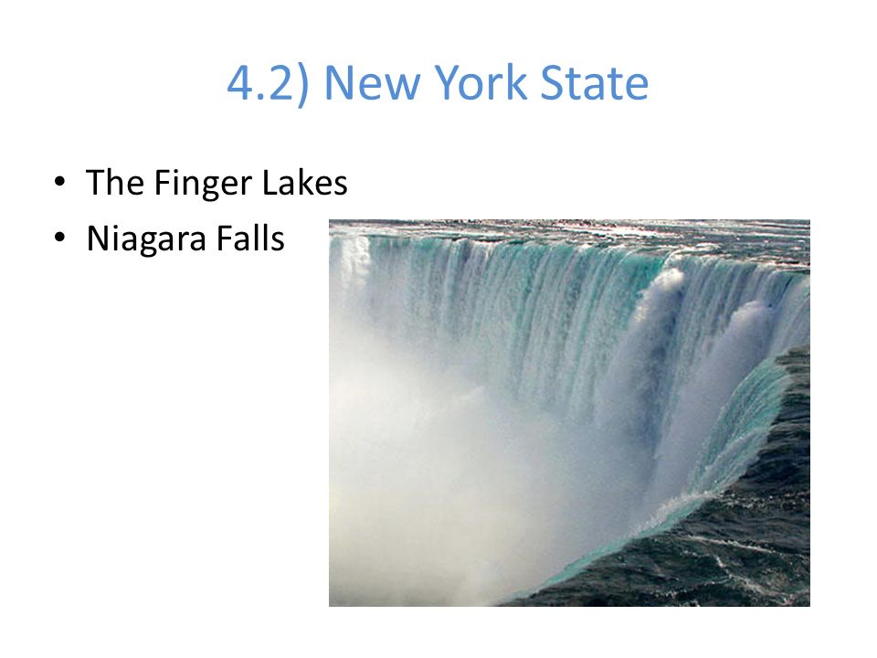 4.2) New York State The Finger Lakes Niagara Falls